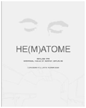 Hématome, Emmanuel Kodjo, Romain Deflache, 2002