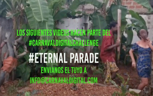 Eternal Parade, Carnaval Digital 2020