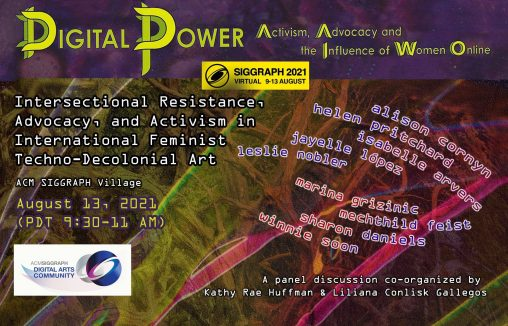 Flyer Siggraph Digital Power - Intersectional Resistance, Advocacy, and Activism in International Feminist Techno-Decolonial Art